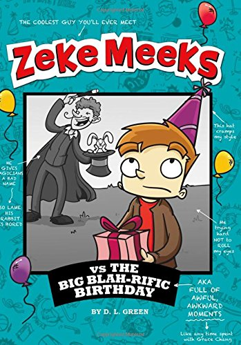 9781404881051: Zeke Meeks vs the Big Blah-rific Birthday