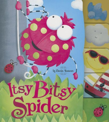 9781404881730: Itsy Bitsy Spider (Charles Reasoner Nursery Rhymes)