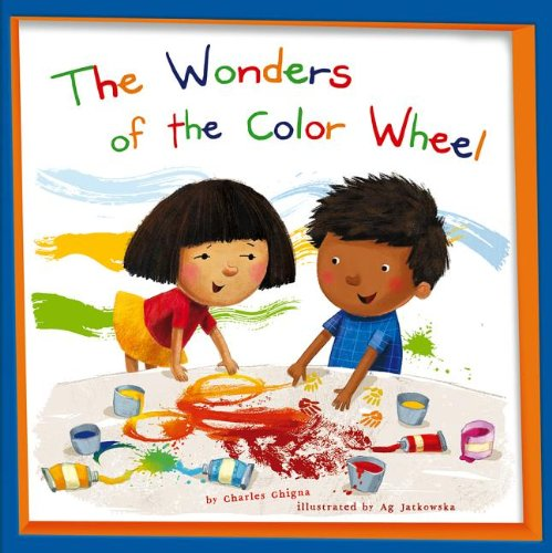 9781404883079: The Wonders of the Color Wheel (My Little School House)