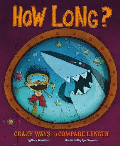 How Long?: Wacky Ways to Compare Length (Wacky Comparisons): Jessica Gunderson