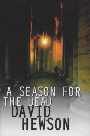 A Season for the Dead ***SIGNED***: David Hewson