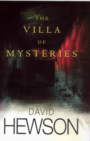 The Villa of Mysteries (Signed First U.K. Edition): David Hewson