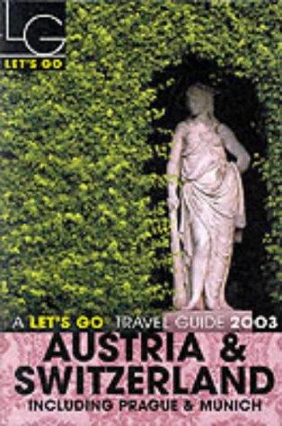 9781405000550: Let's Go 2003 Austria & Switzerland