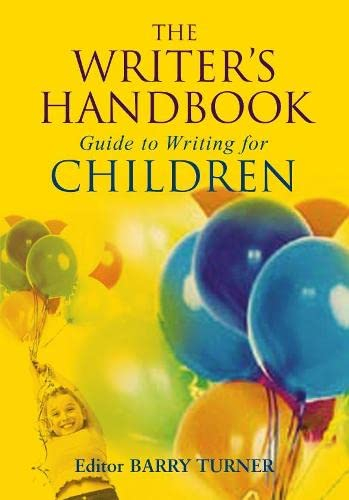 9781405001014: The Writer's Handbook Guide to Writing For Children