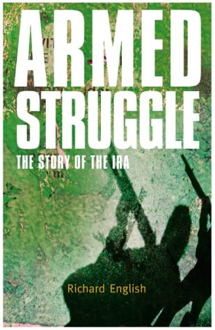 9781405001083: Armed Struggle: The History of the IRA