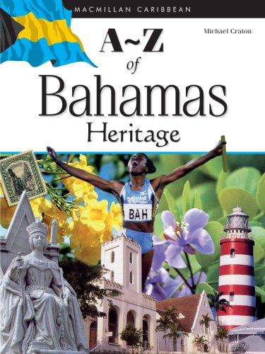 A-Z of Bahamas Heritage (Macmillan Caribbean a-Z): Craton, Michale