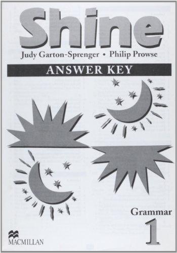 Shine Grammar 1: Answer Book: Garton-Sprenger, Judy, Prowse,
