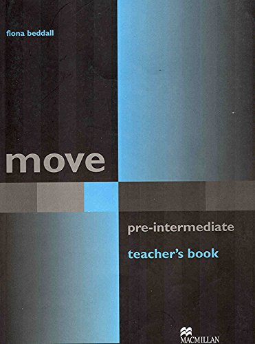 Move Pre Intermediate Teacher's Book (Paperback): Fiona Beddall
