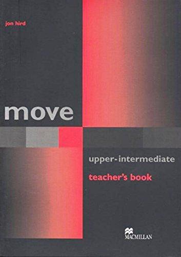 9781405003421: Move Upper-Intermediate: Teacher's Book