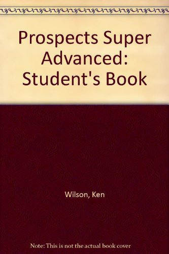Prospects Super Advanced: Student's Book: Vince, Michael, Tomalin,