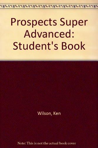 9781405003780: Prospects Super Advanced: Student's Book