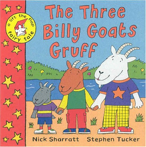 9781405004367: The Three Billy Goats Gruff (Lift the Flap Fairy Tale)