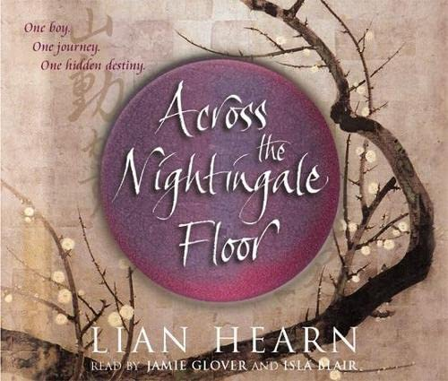 9781405006569: Across the Nightingale Floor CD Audio (Tales of the Otori)