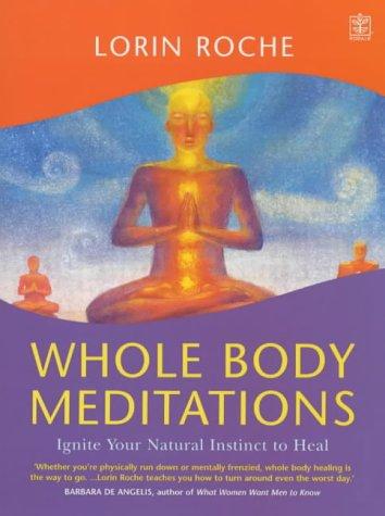 9781405006682: Whole Body Meditations