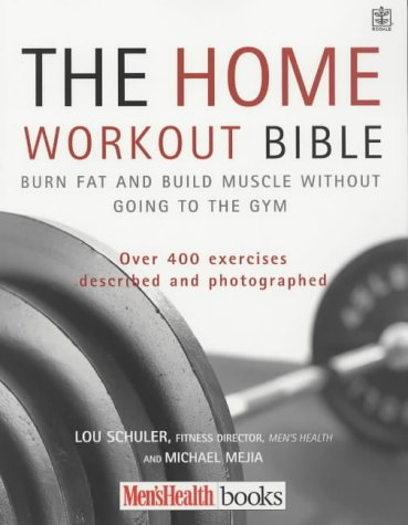 9781405006736: The Home Workout Bible: A Do-it-yourself Guide to Burning Fat and Building Muscle