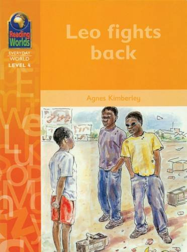 9781405013024: Leo Fights Back (Reading Worlds - Everyday World - Level 4)