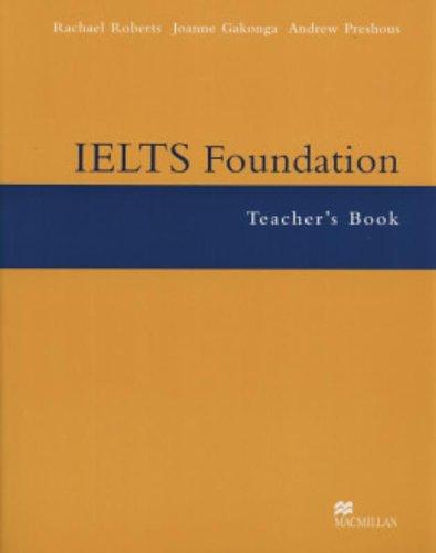 9781405013956: IELTS Foundation: Teacher's Book