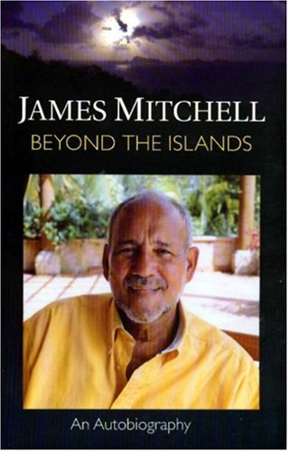 9781405014175: Autobiography of Sir James Mitchell: Beyond the Islands: James Mitchell: An Autobiography