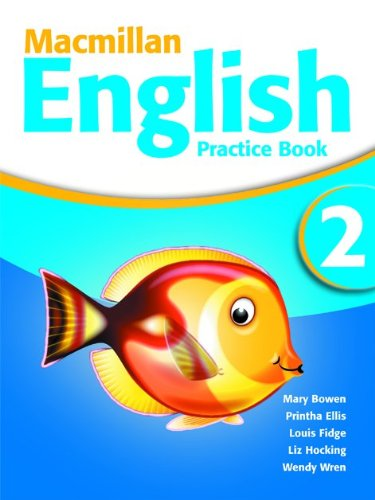MACMILLAN ENGLISH 2 PRACTICE BOOK: SIN AUTOR