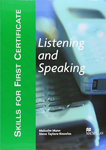 9781405017497: SKILLS FOR FIRST CERTIFICATE: LISTENING AND SPEAKING - STUDENT'S BOOK