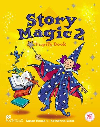 9781405017855: Story Magic 2: Pupil's Book