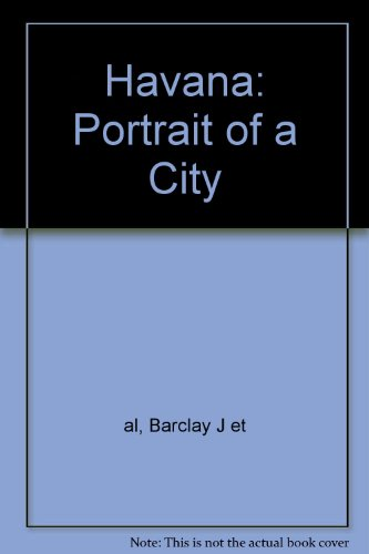 9781405018401: Havana: Portrait of a City