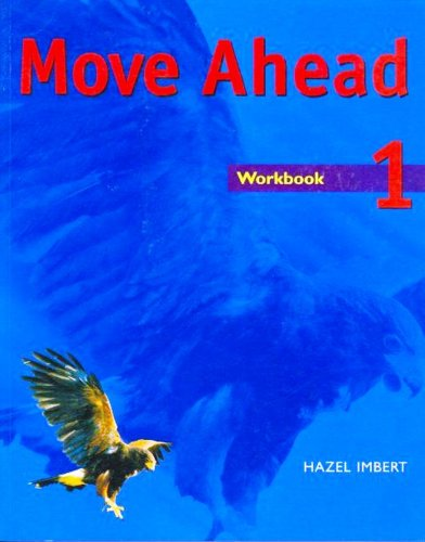 9781405018593: Move Ahead Elementary Workbook