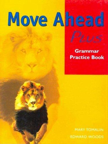 9781405018661: Move Ahead Plus: Grammar Practice Book (Move Ahead): Grammar Practice Book (Move Ahead)