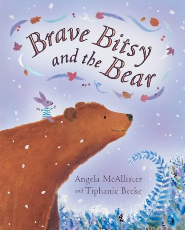 9781405019170: Brave Bitsy and the Bear