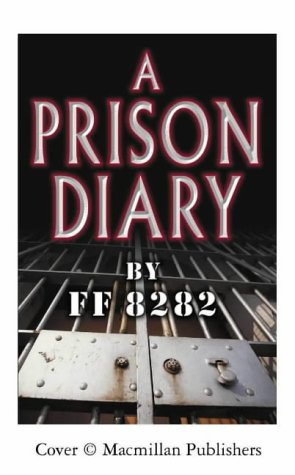 A Prison Diary: Archer, Jeffrey (FF8282)