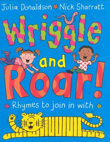 9781405021654: Wriggle and Roar!: Rhymes to join in with