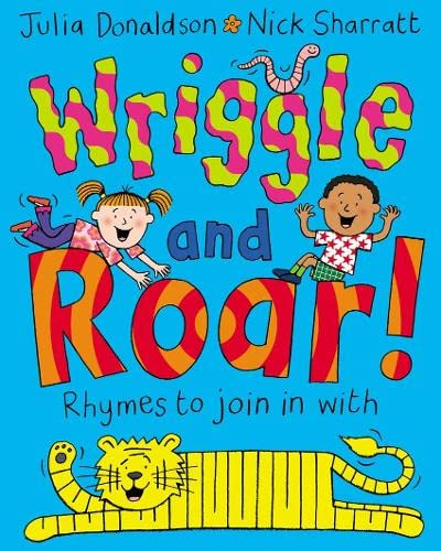 9781405021661: Wriggle and Roar!: Rhymes to Join in with