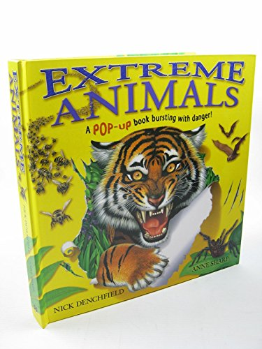 Extreme Animals: A pop-up book bursting with