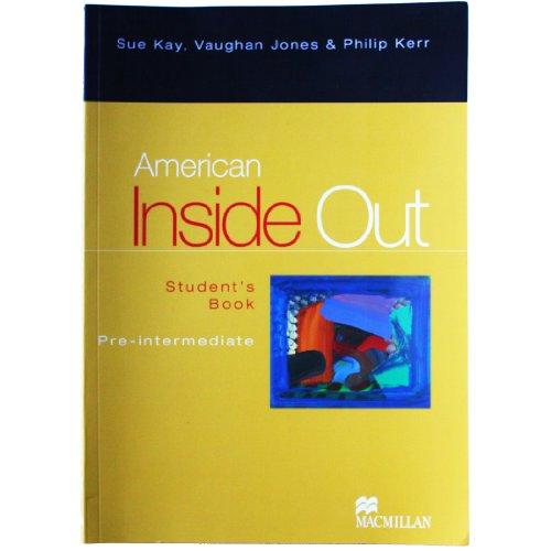 American Inside Out: Student's Book, Pre-Intermediate: MACMILLAN HEINEMANN
