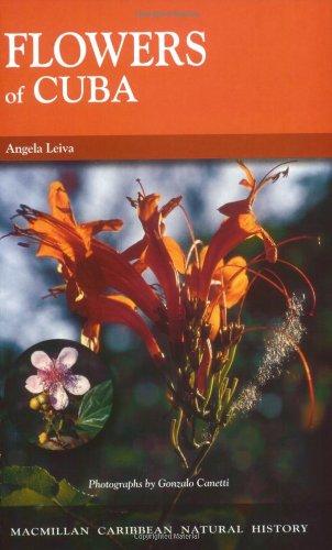 9781405029049: Flowers of Cuba (Macmillan Caribbean Natural History)
