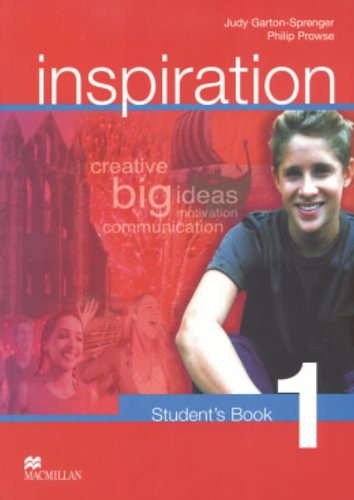 Inspiration 1: Student's book: Level 1: Judy Garton-Sprenger and