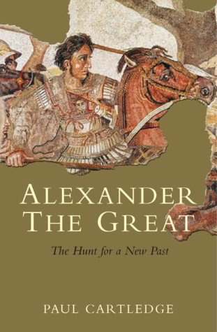 9781405032926: Alexander the Great: The Hunt for a New Past