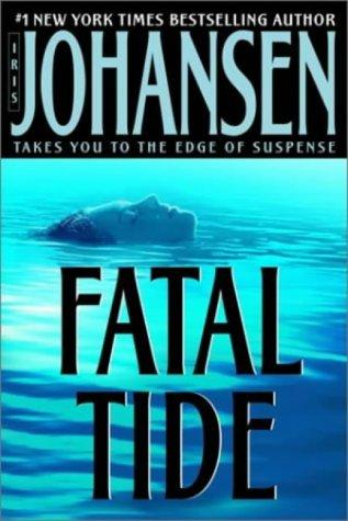 Fatal Tide: Johansen, Iris