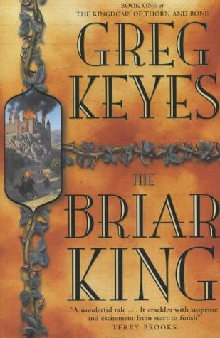 9781405033527: The Briar King (Kingdoms of Thorn & Bone)