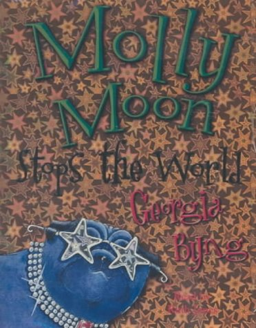 9781405034036: Molly Moon Stops the World [Audiobook] by Byng, Georgia