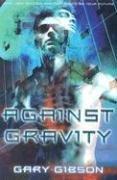 9781405034463: Against Gravity