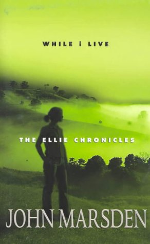 9781405035545: While I Live: The Ellie Chronicles