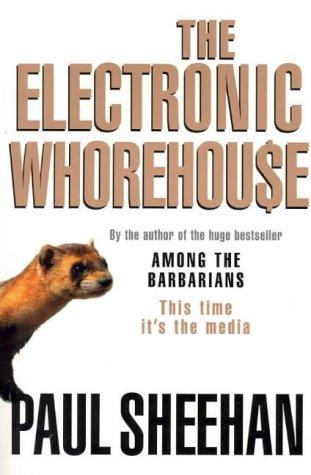 The Electronic Whorehouse: Sheehan, Paul