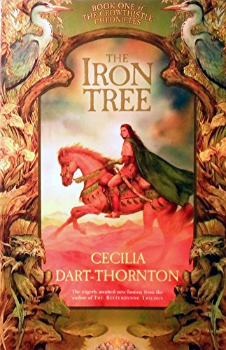 9781405036238: The Iron Tree (Crowthistle Chronicles)