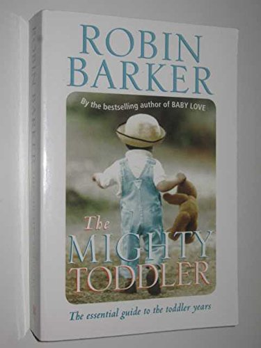 9781405036559: The Mighty Toddler