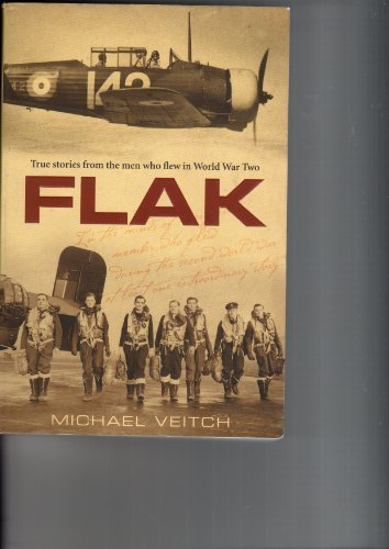 9781405037211: Flak : True Stories from the Men Who Flew in World War Two