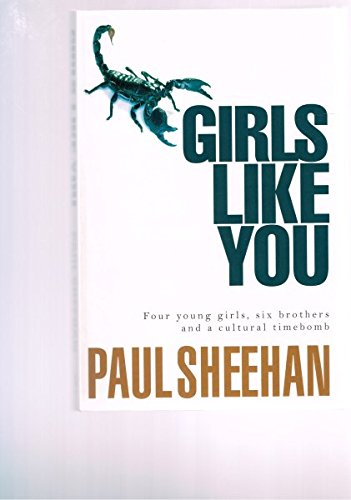 9781405037273: Girls Like You: Four Young Girls, Six brothers and a Cultural Timebomb