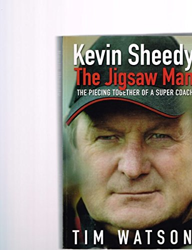 9781405037280: Kevin Sheedy: The Jigsaw Man: The Piecing Together of a Super Coach
