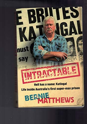 9781405037488: Intractable : Hell Has a Name : Katingal Life Inside Australia's First Super-Max Prison