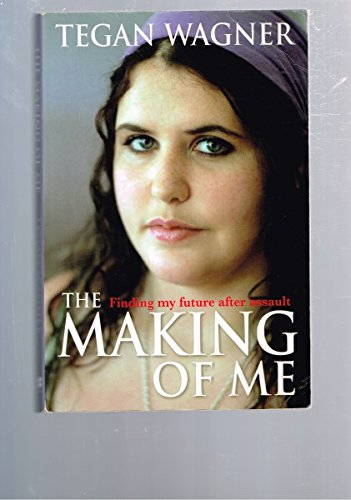 9781405038232: The Making of Me: Finding My Future After Assault